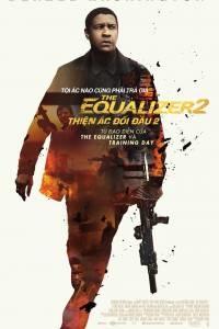 The Equalizer 2(Thiện Ác Đối Đầu 2)