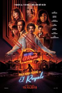 Bad Times at the El Royale (Phút Kinh Hoàng Tại El Royale)