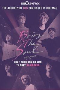 Bring the Soul: The Movie (BTS: Tâm Hồn Nhiệt Huyết)