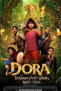 Dora and the Lost City of Gold (Dora và Thành Phố Vàng Mất Tích)