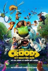 The Croods: A New Age(Gia Đình Crood: Kỷ Nguyên Mới)