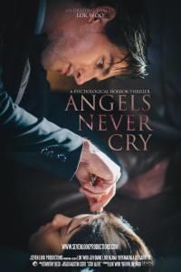 Angels Never Cry (Tội Ác Hoàn Hảo)